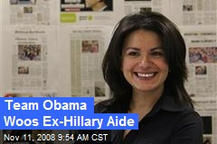 Team Obama Woos Ex-Hillary Aide