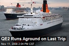 QE2 Runs Aground on Last Trip