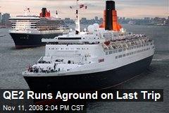 QE2 Runs Aground on Last Trip