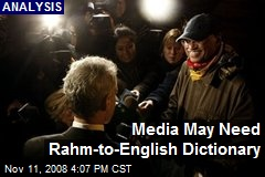 Media May Need Rahm-to-English Dictionary