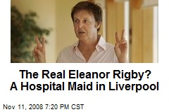 The Real Eleanor Rigby? A Hospital Maid in Liverpool