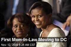 First Mom-In-Law Moving to DC