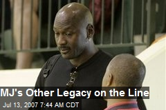 MJ's Other Legacy on the Line