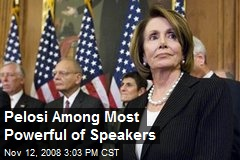 Pelosi Among Most Powerful of Speakers