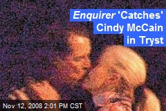 Enquirer 'Catches' Cindy McCain in Tryst