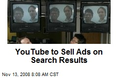 YouTube to Sell Ads on Search Results