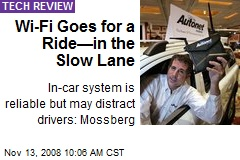 Wi-Fi Goes for a Ride—in the Slow Lane