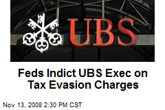 Feds Indict UBS Exec on Tax Evasion Charges
