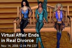 Virtual Affair Ends in Real Divorce