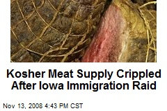 Kosher Meat Supply Crippled After Iowa Immigration Raid