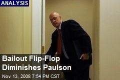Bailout Flip-Flop Diminishes Paulson