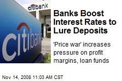 Banks Boost Interest Rates to Lure Deposits