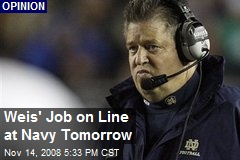 Weis' Job on Line at Navy Tomorrow
