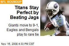 Titans Stay Perfect by Beating Jags