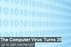 The Computer Virus Turns 25