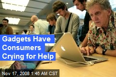 Gadgets Have Consumers Crying for Help