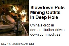 Slowdown Puts Mining Outfits in Deep Hole