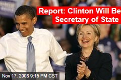 Report: Clinton Will Be Secretary of State