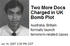 Two More Docs Charged in UK Bomb Plot