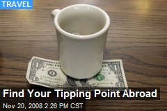 Find Your Tipping Point Abroad