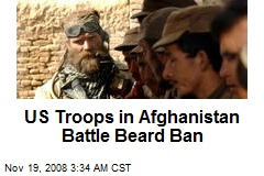 US Troops in Afghanistan Battle Beard Ban