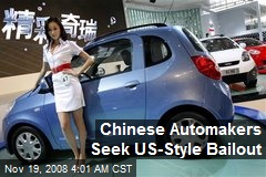 Chinese Automakers Seek US-Style Bailout