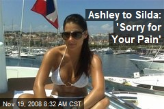 Ashley to Silda: 'Sorry for Your Pain'