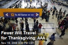 Fewer Will Travel for Thanksgiving: AAA