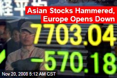 Asian Stocks Hammered, Europe Opens Down