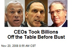 CEOs Took Billions Off the Table Before Bust
