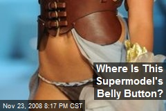 Where Is This Supermodel's Belly Button?