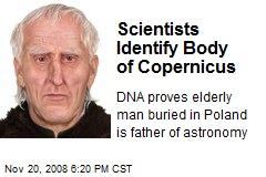 Scientists Identify Body of Copernicus