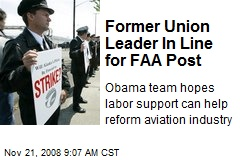Former Union Leader In Line for FAA Post