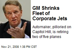 GM Shrinks Fleet of Corporate Jets