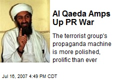 Al Qaeda Amps Up PR War