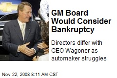 GM Board Would Consider Bankruptcy