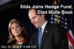 Silda Joins Hedge Fund, Eliot Mulls Book