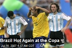 Brazil Hot Again at the Copa