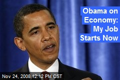 Obama on Economy: My Job Starts Now
