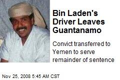 Bin Laden's Driver Leaves Guantanamo