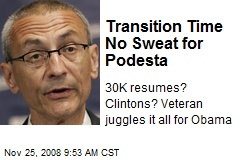Transition Time No Sweat for Podesta