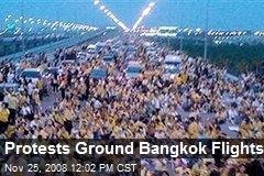 Protests Ground Bangkok Flights