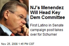 NJ's Menendez Will Head Key Dem Committee