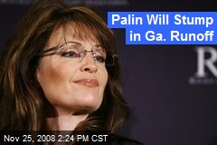 Palin Will Stump in Ga. Runoff