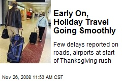 Early On, Holiday Travel Going Smoothly