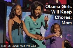 Obama Girls Will Keep Chores: Mom