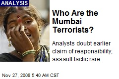 Who Are the Mumbai Terrorists?
