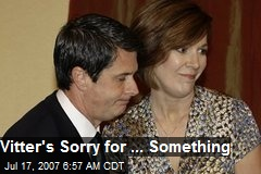 Vitter's Sorry for ... Something