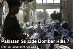Pakistan Suicide Bomber Kills 7