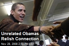 Unrelated Obamas Relish Connection